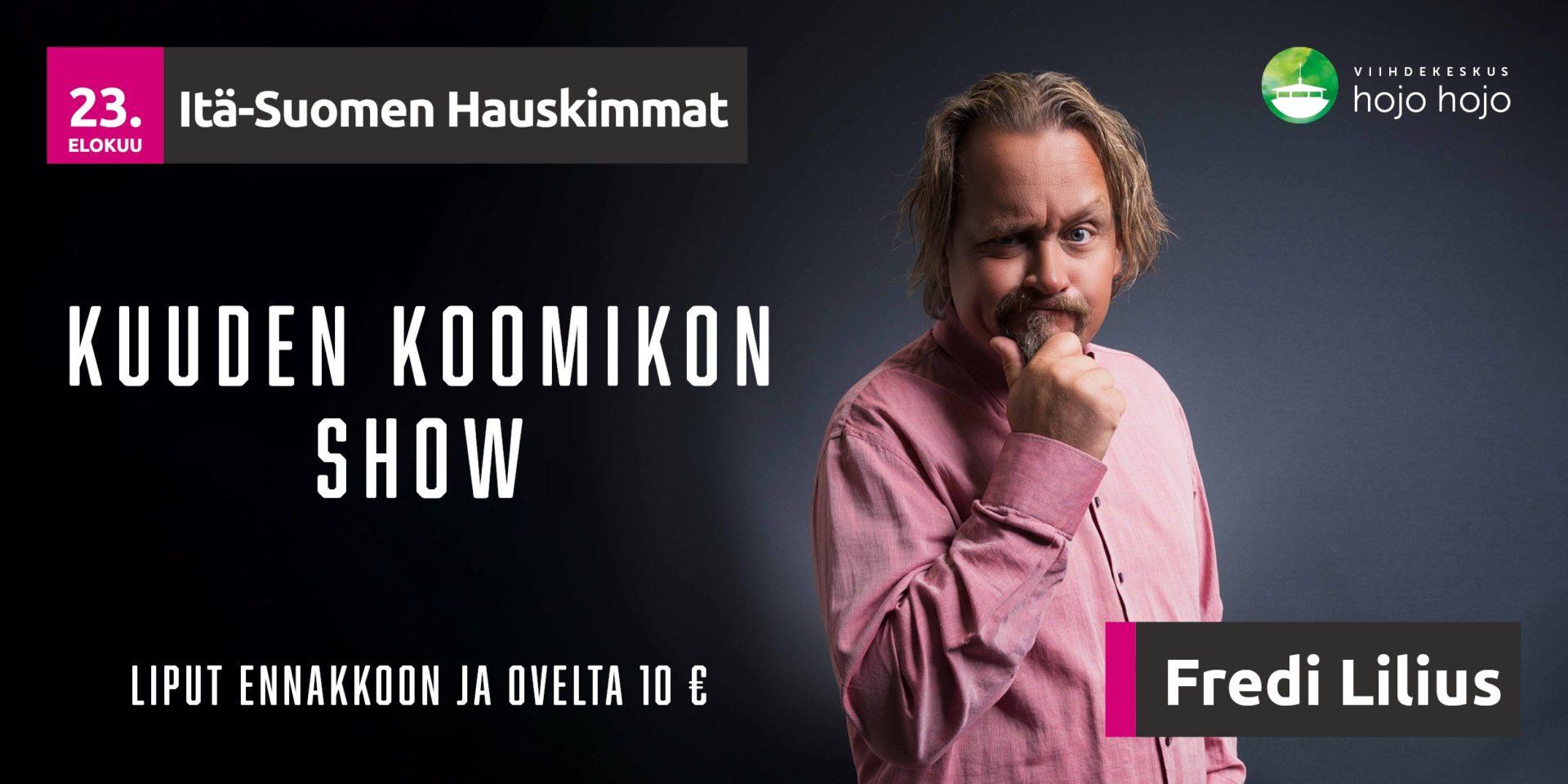 Read more about the article 23.8. Itä-Suomen Hauskimmat — Kuuden Koomikon Show